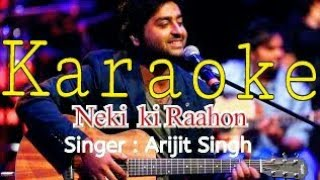 Neki ki raah Full karaoke (Karaoke Websites) with lyrics instrumental Song | Traffic | Arijit singh