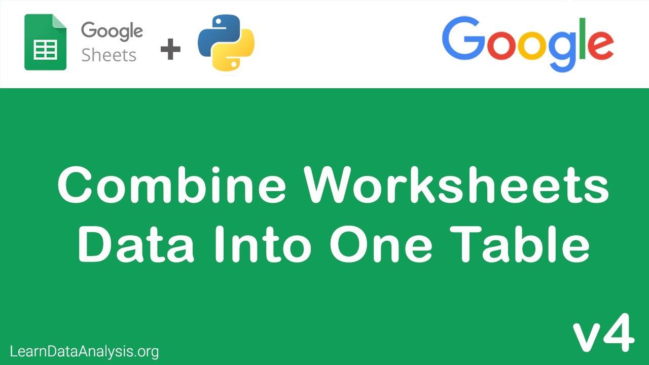Combine Google Sheets worksheets using Google Sheets API in Python