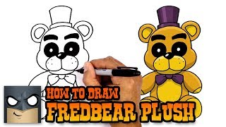 - How to Draw Fredbear Plush FNAF