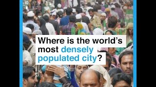 Where is the world's most densely populated city thumbnail