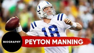 Peyton Manning - Mini Biography