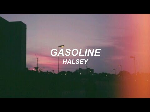 Gasoline - Halsey (Lyrics video)