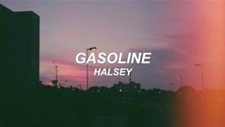 Gasoline - Halsey (Lyrics video)