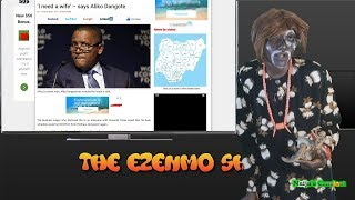 Ezenmo Applies To Be Dangote s New Wife As Police Beat Up Governor Fayose The Ezenmo Show Ep17
