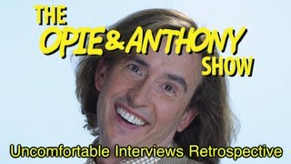Opie & Anthony: Uncomfortable Interviews Retrospective (08/26-09/03/08)