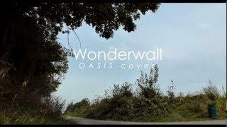 [COVER] Wonderwall - Oasis (Freddy Wertz & Laurent Spronck)