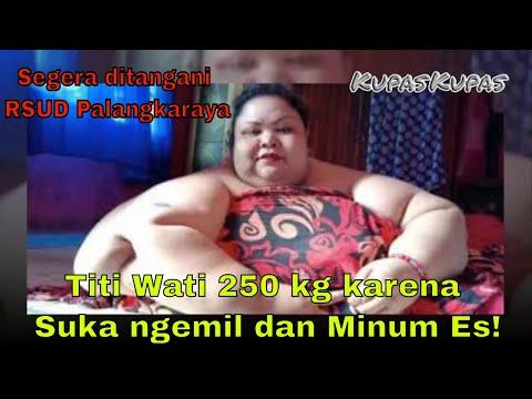 Titi Wati Wan!ta berbobot 250 kg, Suka Ngemil dan Minum ES !