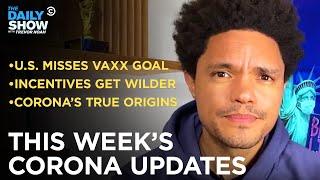 This Week's Coronavirus Updates - Week of 6/7/2021 | The Daily Show