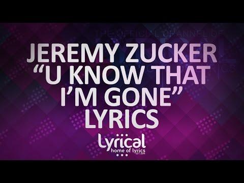 Jeremy Zucker - u know that i'm gone Lyrics