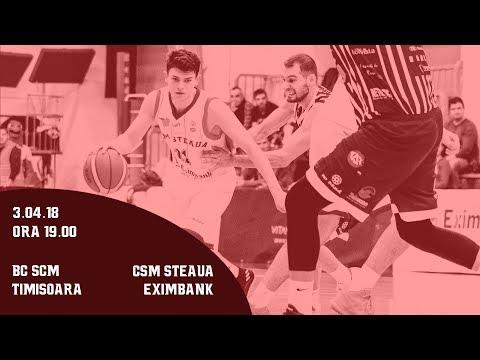 LNBM 2017-2018: BC SCM Timisoara - CSM Steaua Eximbank