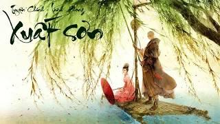 [KARAOKE Lời Việt] XUẤT SƠN (Độ ta không độ nàng 2)