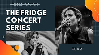 As Per Casper - Fear | The Fridge Concert Series