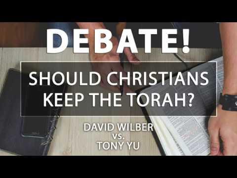 DEBATE! Should Christians Keep the Torah? | David Wilber vs. Tony Yu