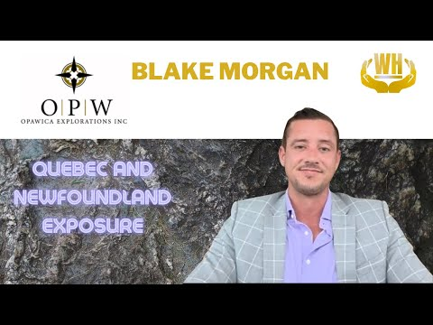 040: Opawica Exploration (OPW) : Blake Morgan