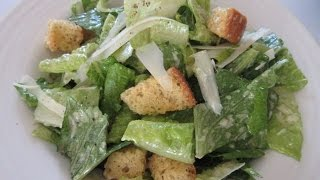Caesar Salad - How To Make Classic Caesar Salad Demonstration