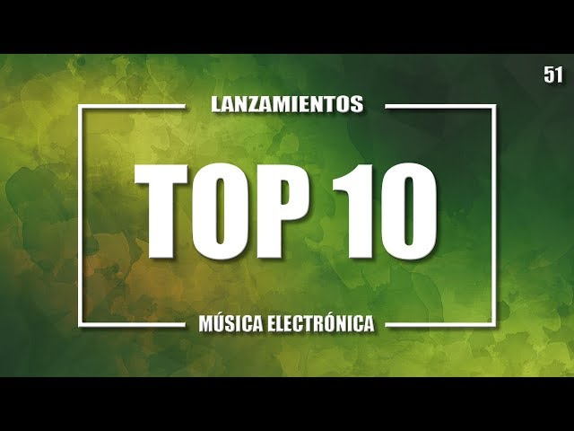 MUSICA ELECTRONICA 2019 | TOP 10 51
