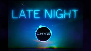 Late Night- Prod(CHVØ) Chill Hip Hop Beat