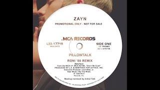 ZAYN - Pillowtalk (Roni '88 Remix) @InitialTalk