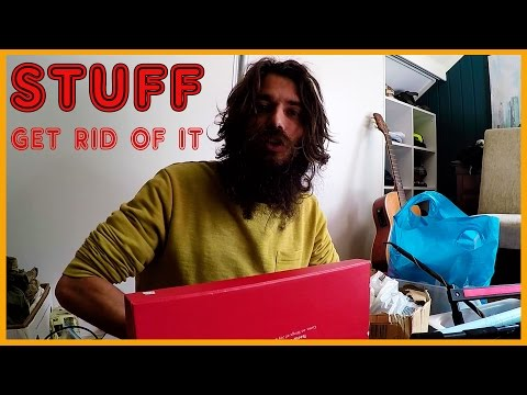 HOW TO GET RID OF STUFF YOU DON'T NEED: MINIMALIST APPROACH