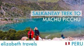Salkantay Trek to Machu Picchu - 5 days, 4 nights | South America - Hiking in Peru