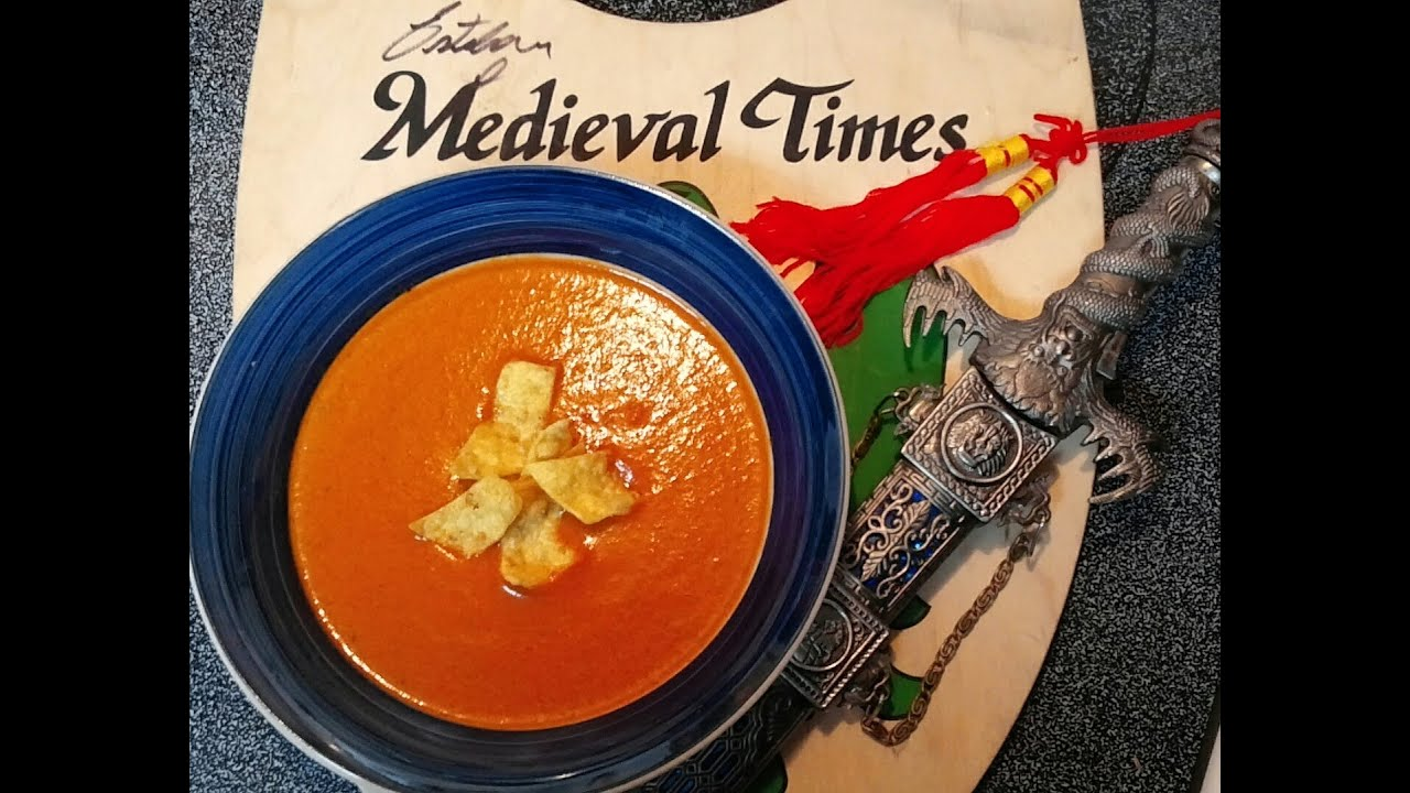 Medieval Times Tomato Bisque Youtube