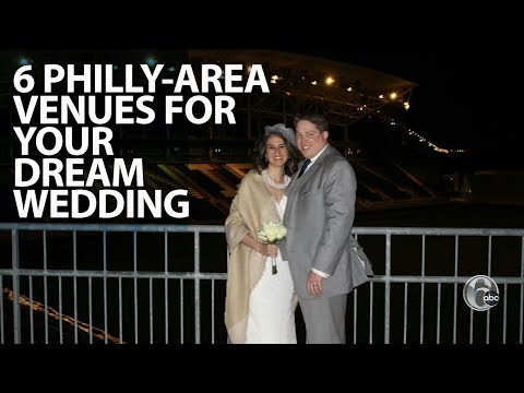 six-philadelphia-area-venues-for-your-dream-wedding-|-fyi-philly