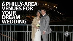 Six Philadelphia-area venues for your dream wedding | FYI Philly