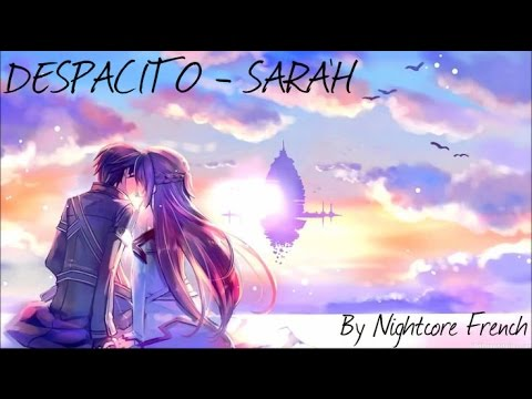 Nightcore - DESPACITO - SARAH COVER   Nightcore French