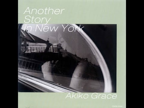 It Could Happen To You  -  Akiko Grace Trio