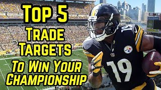 Top 5 Players You Need to Trade For - 2018 Fantasy Football - Week 9