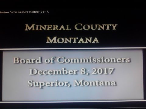 Mineral County Montana Commissioners' meeting 12-8-17.