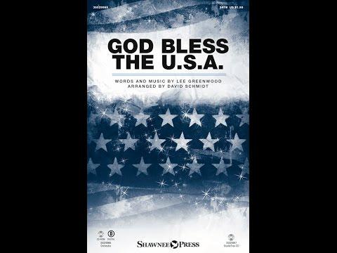 GOD BLESS THE USA (SATB) - Lee Greenwood/arr. David Schmidt