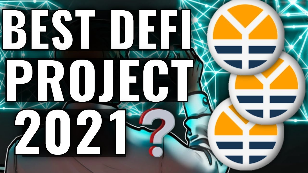 BEST DEFI PROJECT FOR 2021🔥