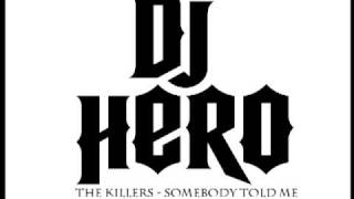 Dj Hero Music: The Killers - Somebody Told Me vs Eric Prydz -Pjanoo