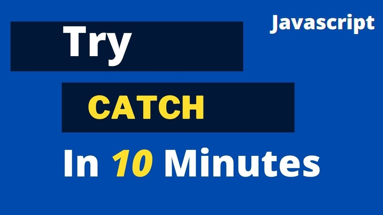 Javascript : Error Handling in Javascript