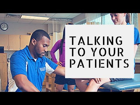 Physical Therapist Tip - Learn How to Talk to Your Patients