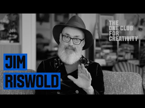 A Creative Perspective | Jim Riswold