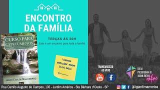Encontro da Família #10 As Doutrinas da Igreja Cristã