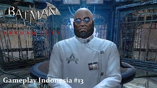 Batman: Return to Arkham - Arkham City (PS4 Pro) - Gameplay Indonesia Part 13