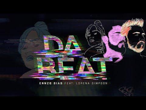 DJ Ennzo Dias – Da Beat (feat. Lorena Simpson)