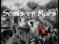 Mars Semis en Cours & Cie  🌳#26