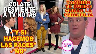 COLATE DESMIENTE A TVNOTAS - MEDIOS CALLAN ANTE DOCTOR MOLESTADOR - CHISME NO LIKE