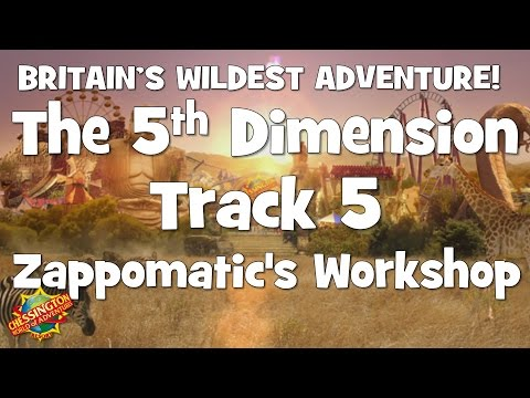 Chessington WoA - The 5th Dimension Track 5 (Zappomatic's Workshop)