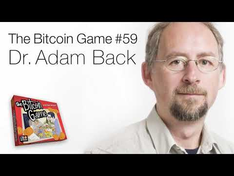 The Bitcoin Game #59: Dr. Adam Back
