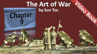 Chapter 09 - The Art of War by Sun Tzu - The Army on the March