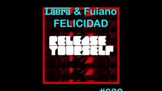 ROGER SANCHEZ - RELEASE YOURSELF RADIOSHOW #689 - LAERA & FUIANO - FELICIDAD - AWESOME TRACK