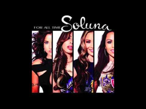 Soluna - Don't Wanna Live My Life Without You