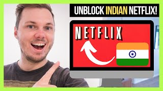 How To Watch Indian Netflix In 2021! 🇮🇳🇮🇳 [100% Working] 🔥