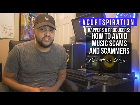 How To Identify SCAMS in the Music Business #Curtspiration