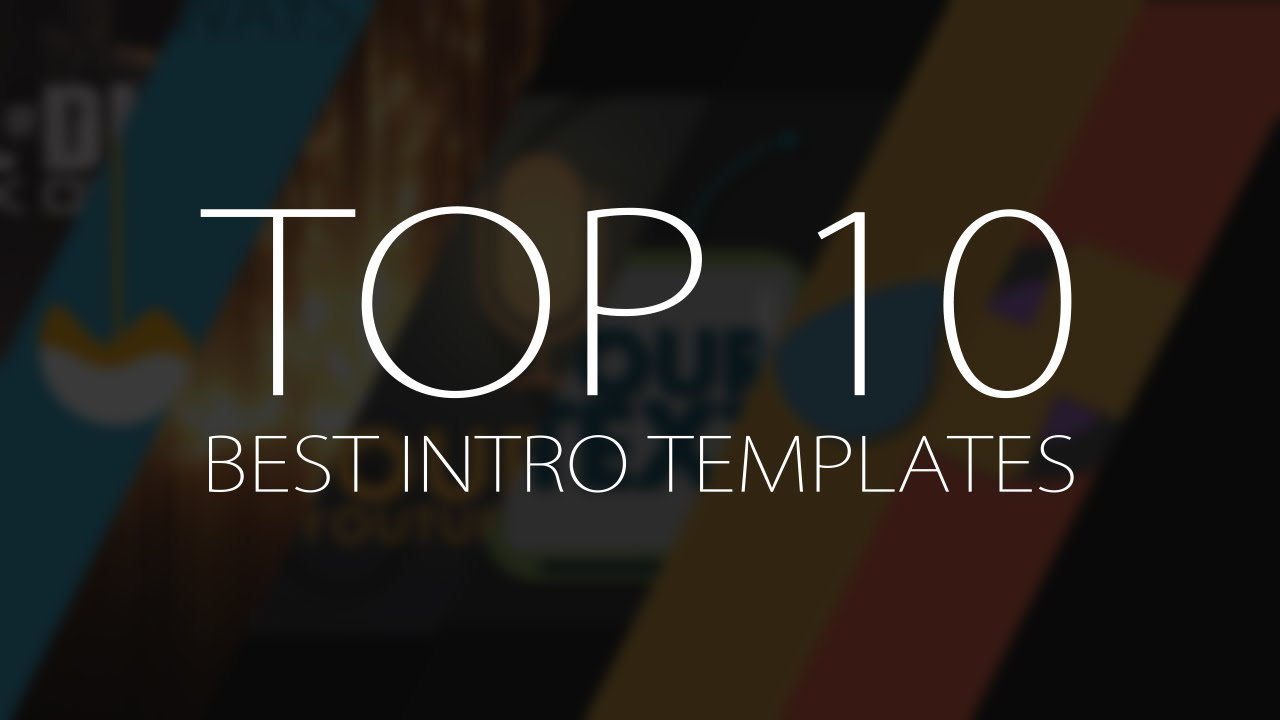 top 10 best motion graphics intro templatesapril 2017 free after effects youtube